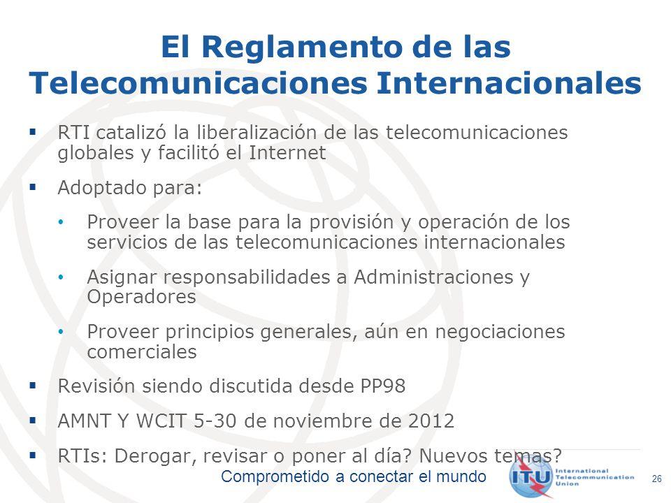 El Reglamento de las Telecomunicaciones Internacionales