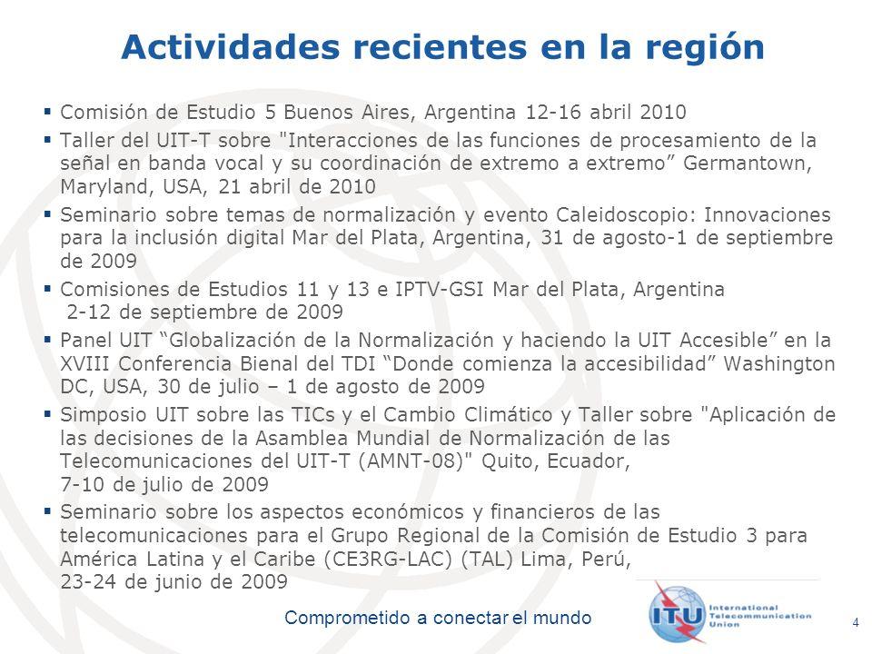 Actividades recientes en la región