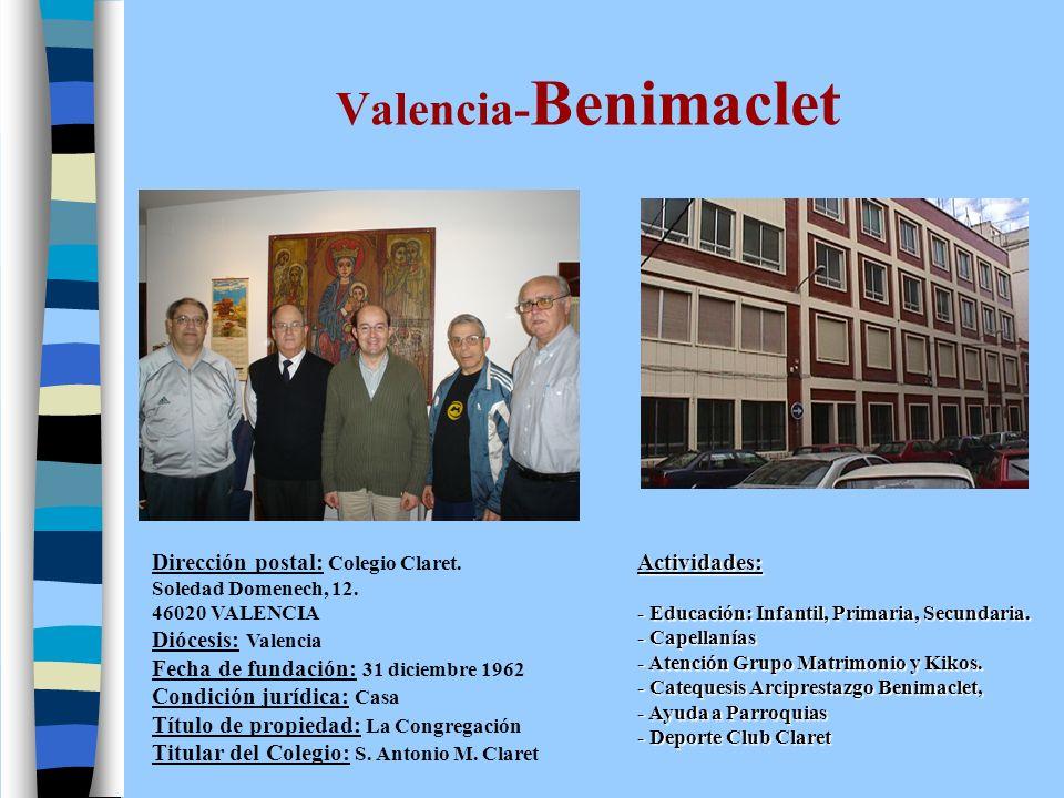 Valencia-Benimaclet Dirección postal: Colegio Claret.
