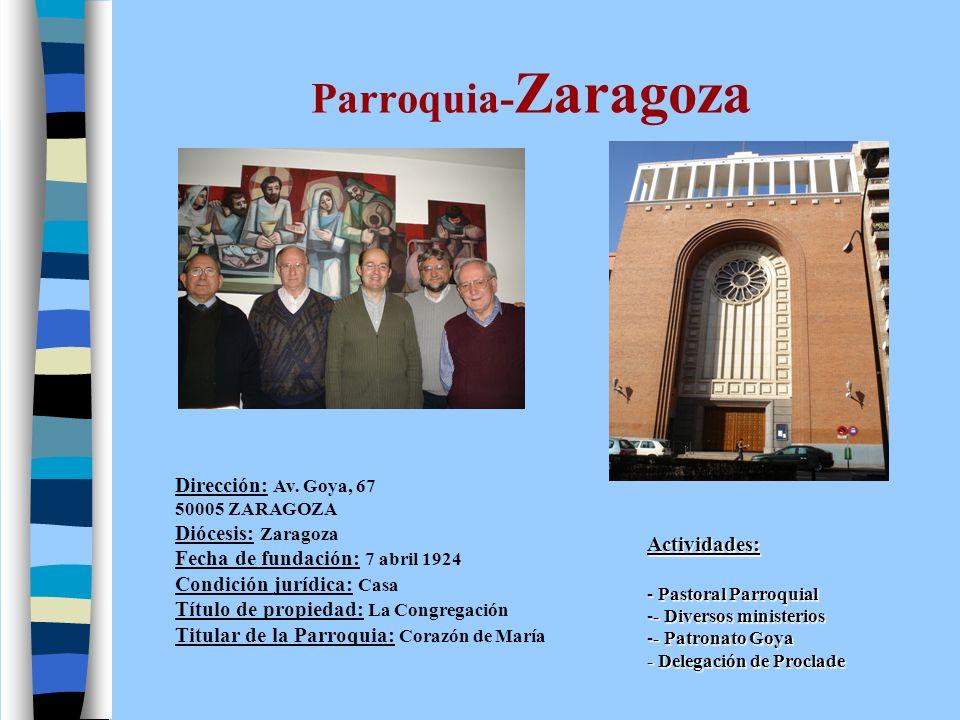 Parroquia-Zaragoza Dirección: Av. Goya, 67