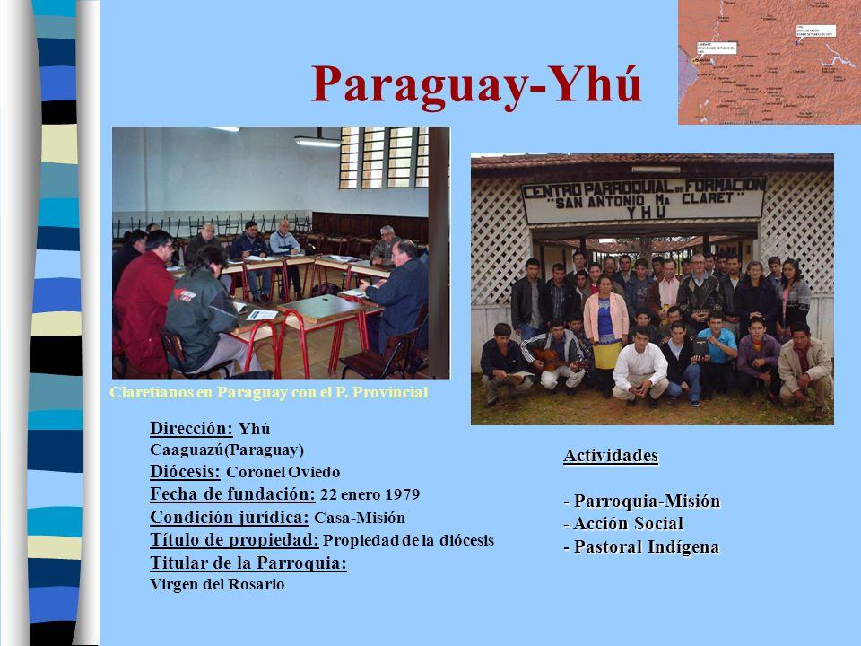 Paraguay-Yhú Claretianos en Paraguay con el P. Provincial.