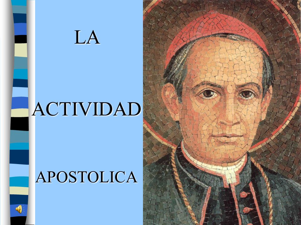 LA ACTIVIDAD APOSTOLICA