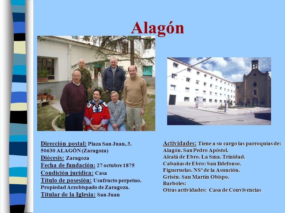 Alagón Actividades: Tiene a su cargo las parroquias de: Alagón. San Pedro Apóstol. Alcalá de Ebro. La Sma. Trinidad.