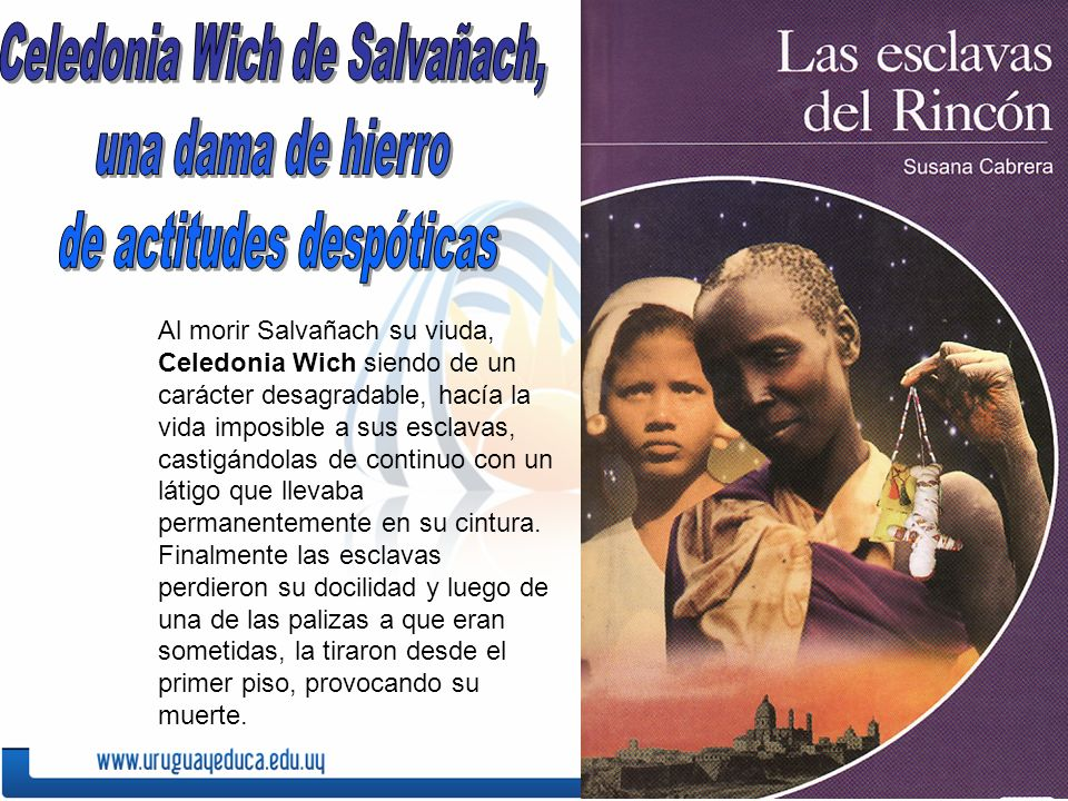 Celedonia Wich de Salvañach, una dama de hierro