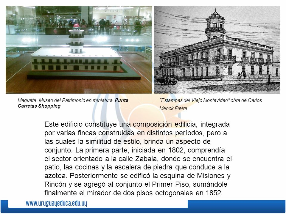 Maqueta. Museo del Patrimonio en miniatura. Punta Carretas Shopping