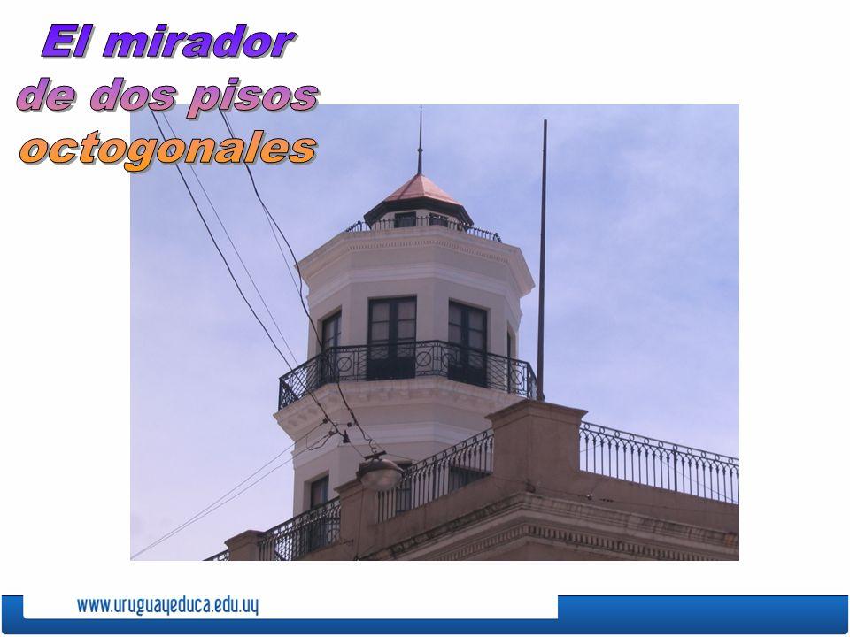 El mirador de dos pisos octogonales