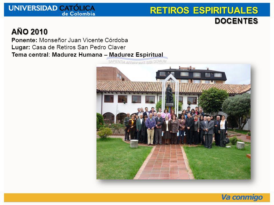 RETIROS ESPIRITUALES DOCENTES AÑO 2010