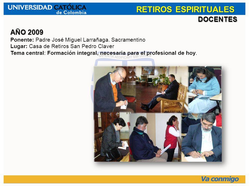 RETIROS ESPIRITUALES DOCENTES AÑO 2009