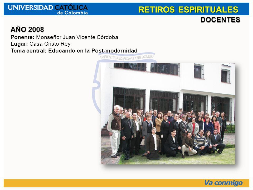RETIROS ESPIRITUALES DOCENTES AÑO 2008