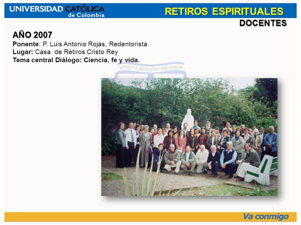 RETIROS ESPIRITUALES DOCENTES AÑO 2007