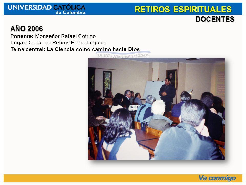 RETIROS ESPIRITUALES DOCENTES AÑO 2006