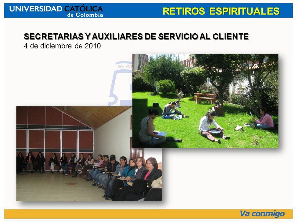 RETIROS ESPIRITUALES SECRETARIAS Y AUXILIARES DE SERVICIO AL CLIENTE