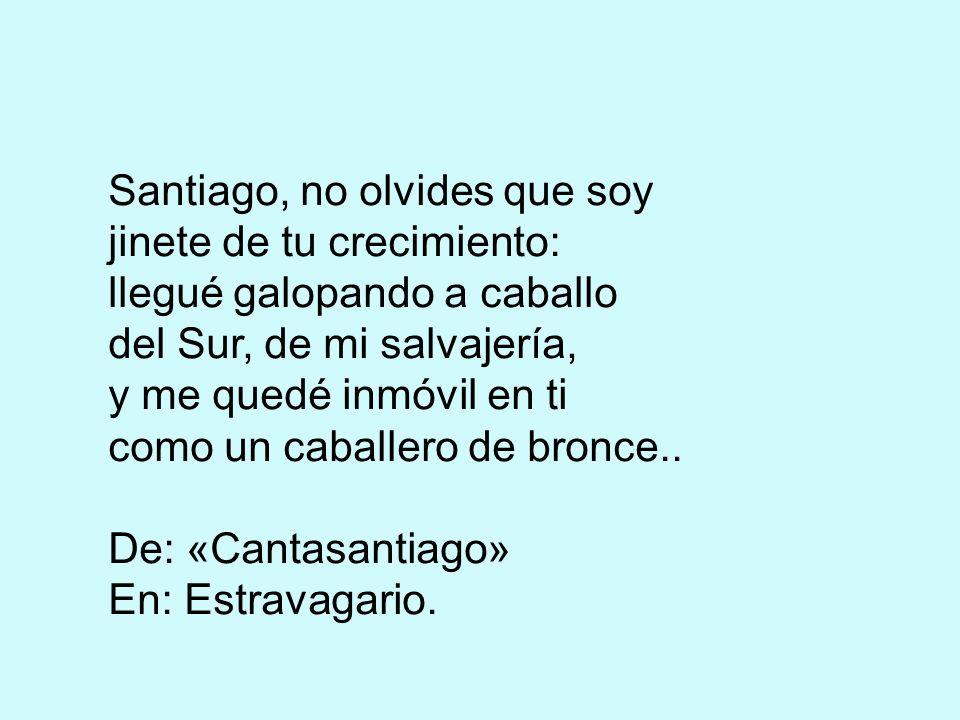 Santiago, no olvides que soy