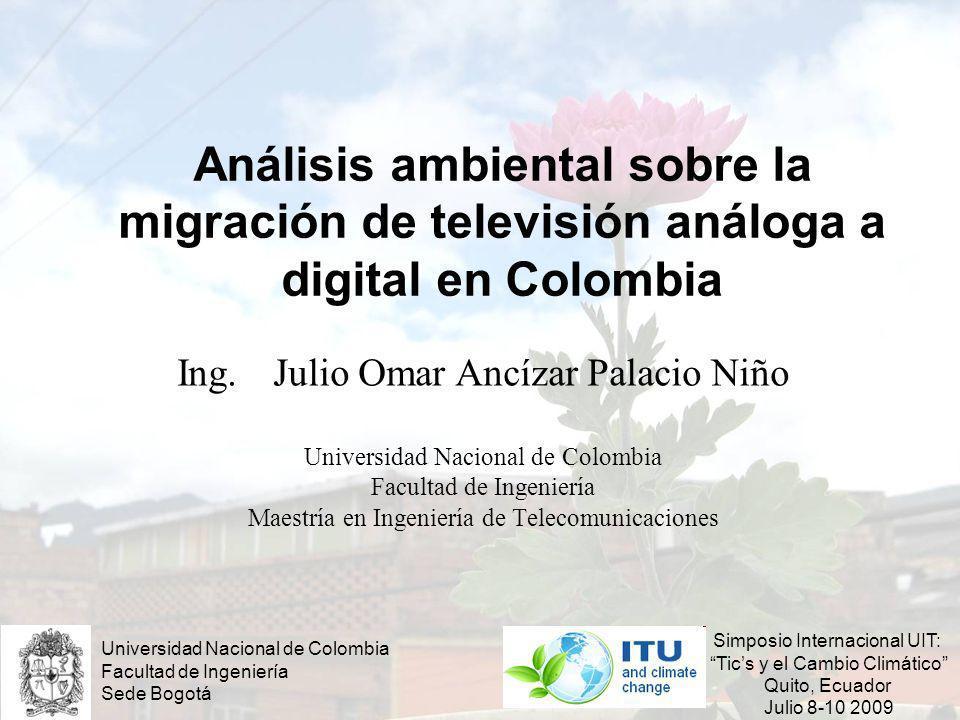 Análisis ambiental sobre la migración de televisión análoga a digital en Colombia