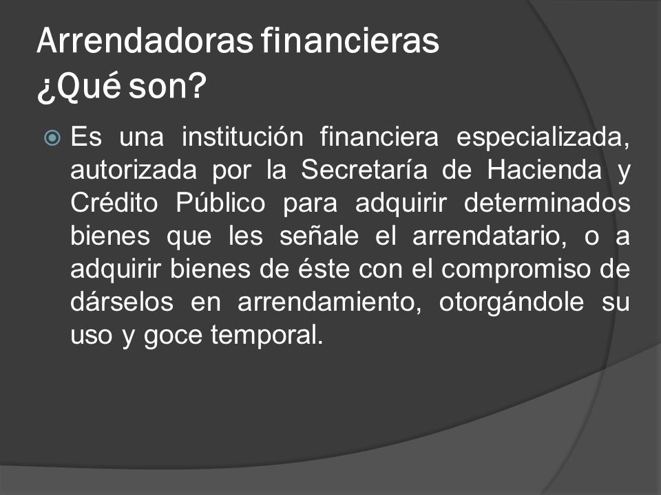 Arrendadoras financieras ¿Qué son