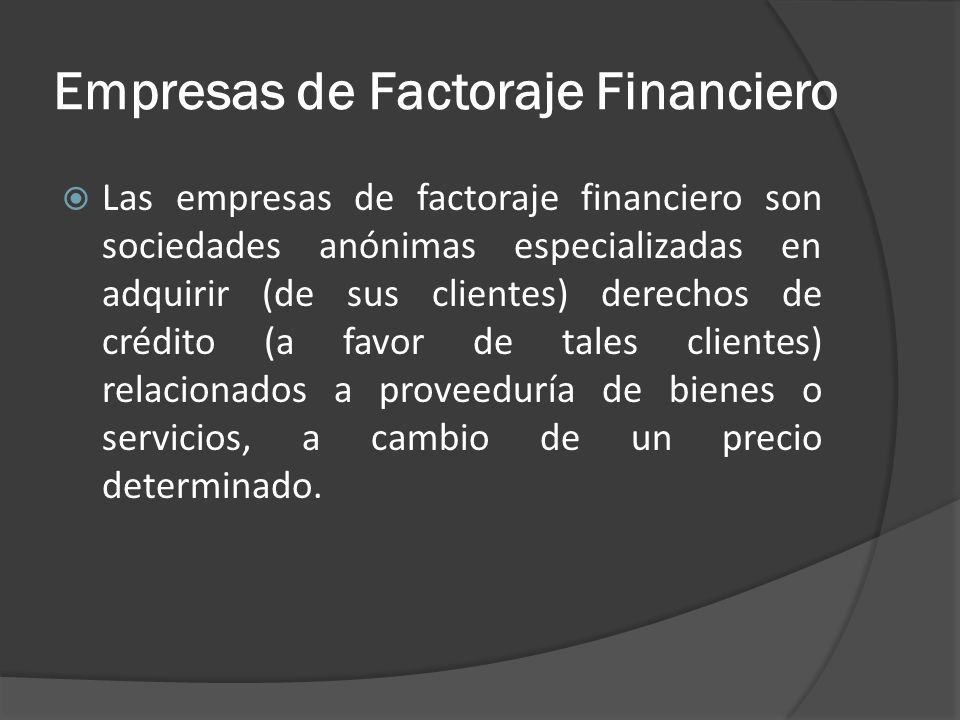 Empresas de Factoraje Financiero