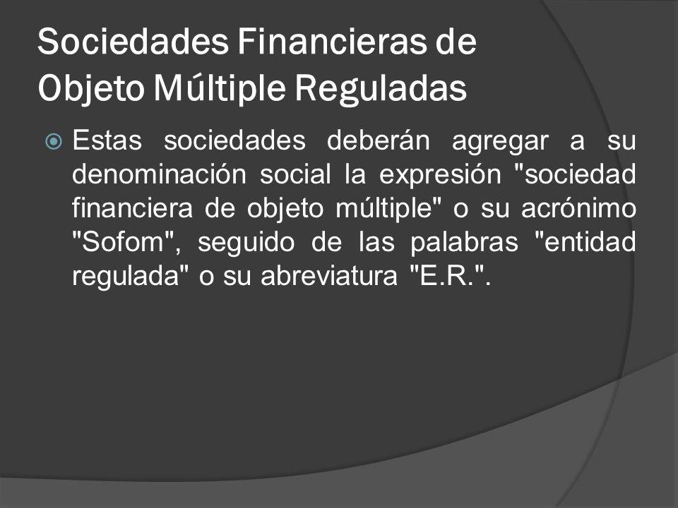 Sociedades Financieras de Objeto Múltiple Reguladas