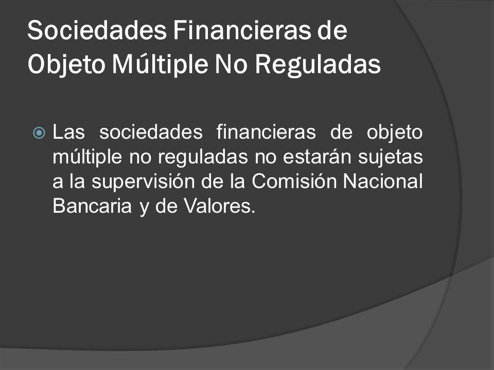 Sociedades Financieras de Objeto Múltiple No Reguladas