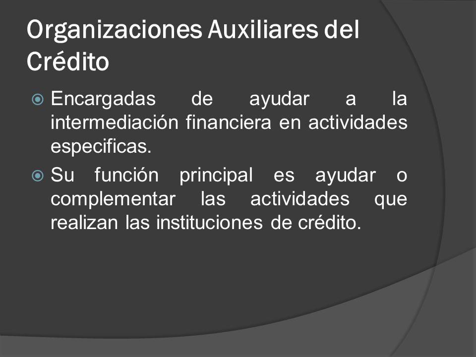Organizaciones Auxiliares del Crédito