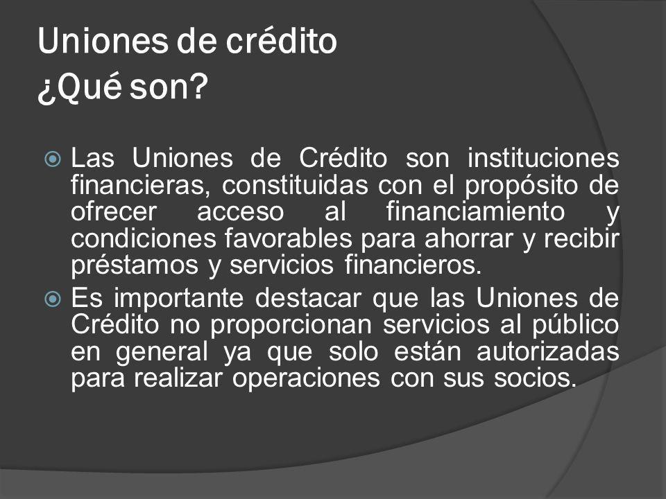 Uniones de crédito ¿Qué son