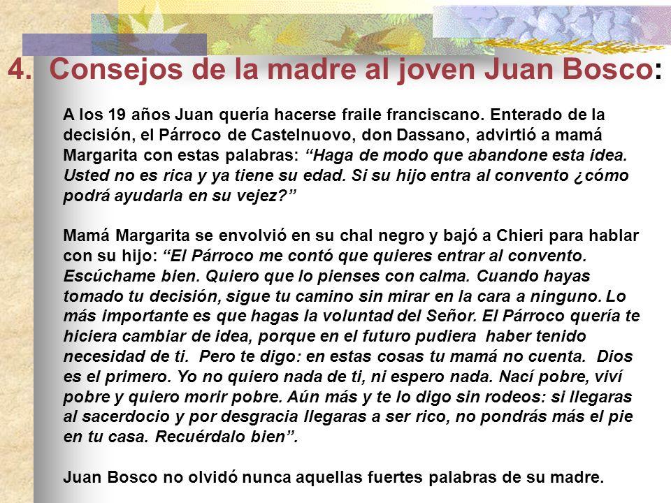 4. Consejos de la madre al joven Juan Bosco: