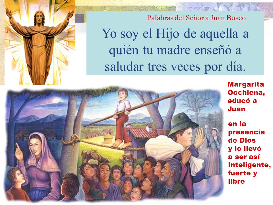 Palabras del Señor a Juan Bosco: