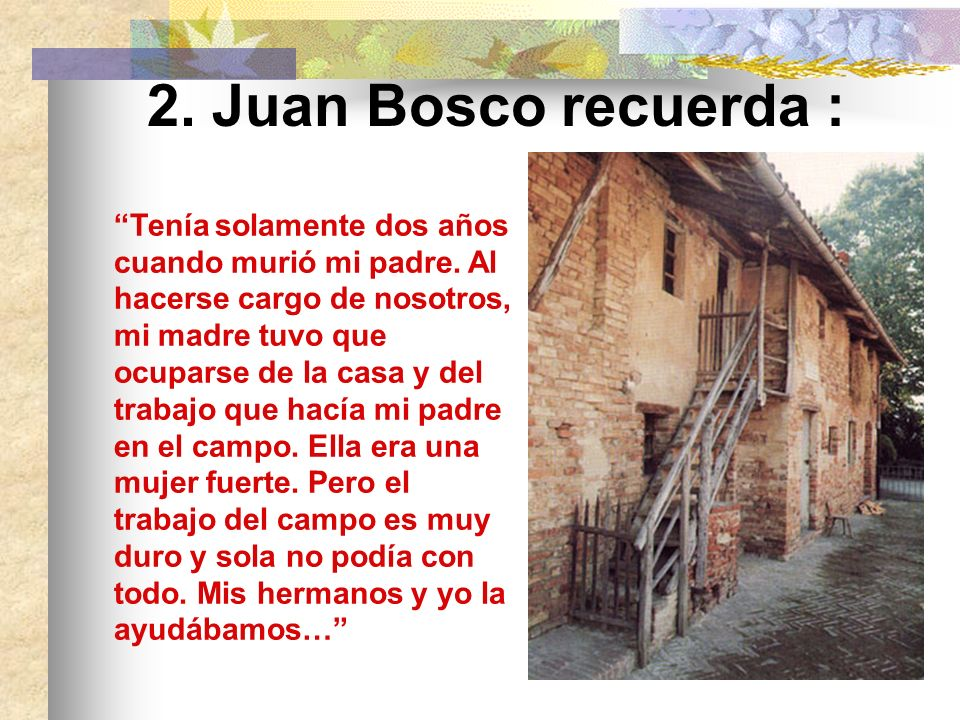 2. Juan Bosco recuerda :