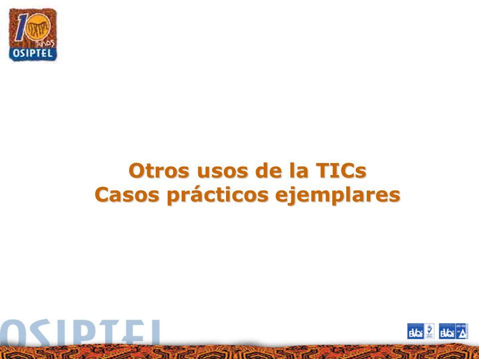 Otros usos de la TICs Casos prácticos ejemplares
