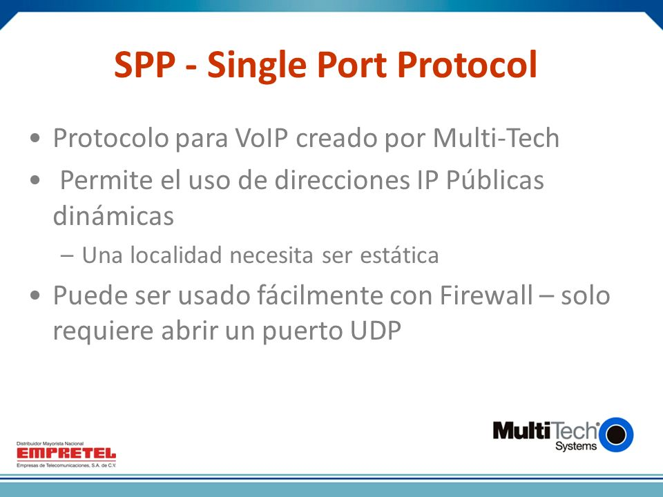 SPP - Single Port Protocol