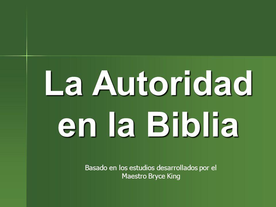 La Autoridad en la Biblia