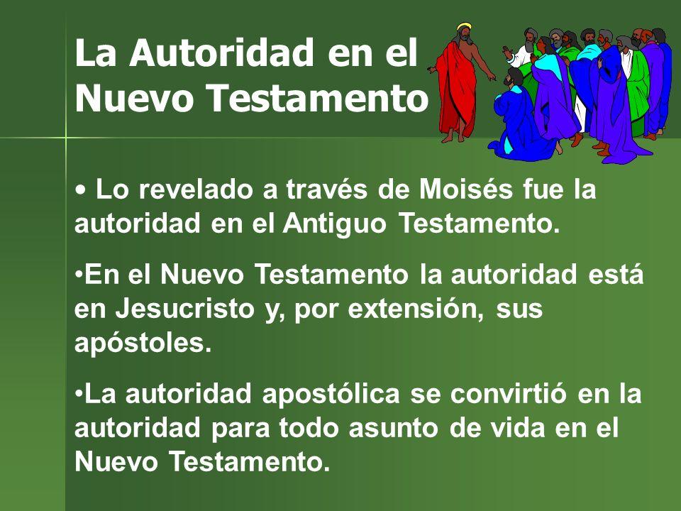 La Autoridad en el Nuevo Testamento