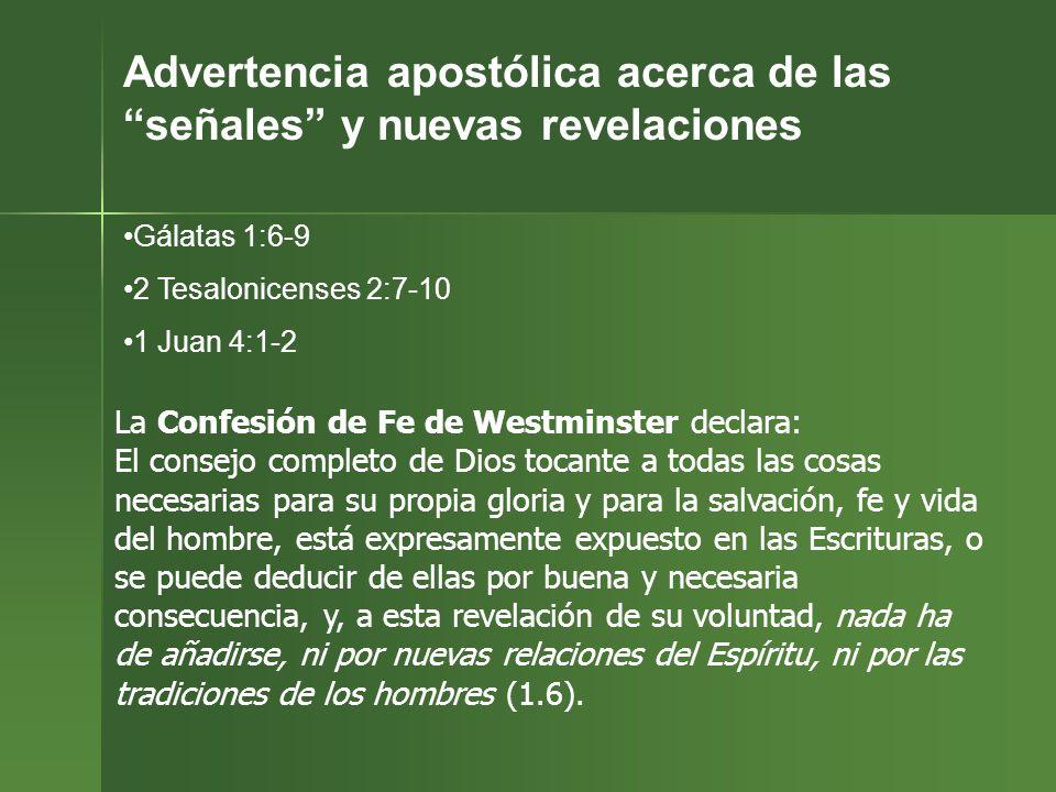 Advertencia apostólica acerca de las señales y nuevas revelaciones
