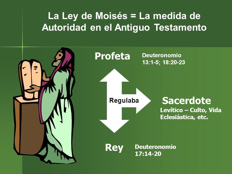 La Ley de Moisés = La medida de Autoridad en el Antiguo Testamento