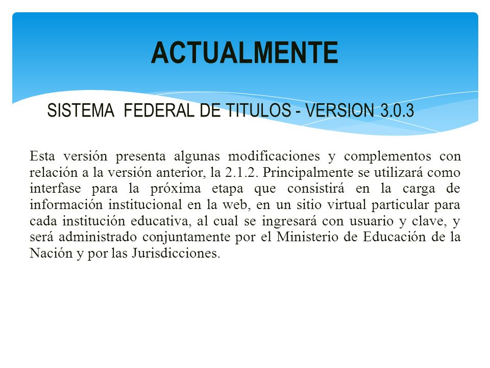 ACTUALMENTE SISTEMA FEDERAL DE TITULOS - VERSION 3.0.3