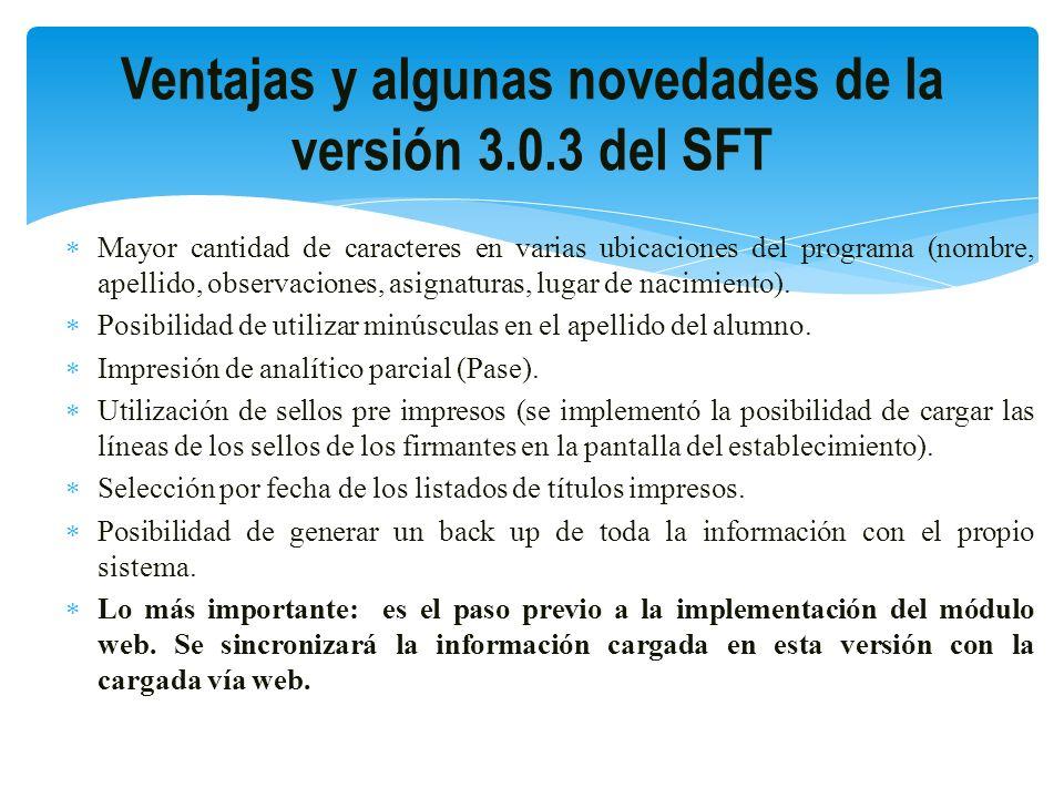 Ventajas y algunas novedades de la versión 3.0.3 del SFT