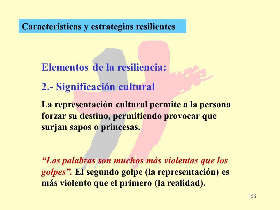 Elementos de la resiliencia: 2.- Significación cultural