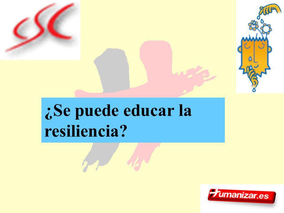 ¿Se puede educar la resiliencia