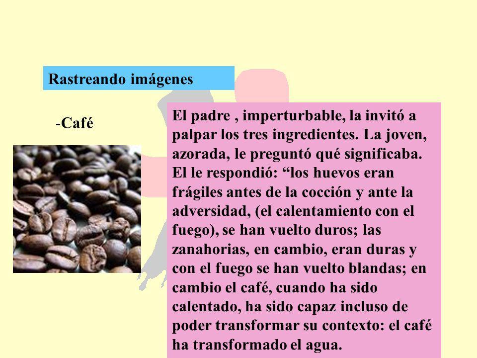 Rastreando imágenes Café.