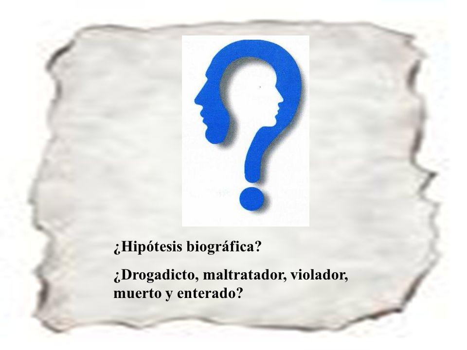 ¿Hipótesis biográfica