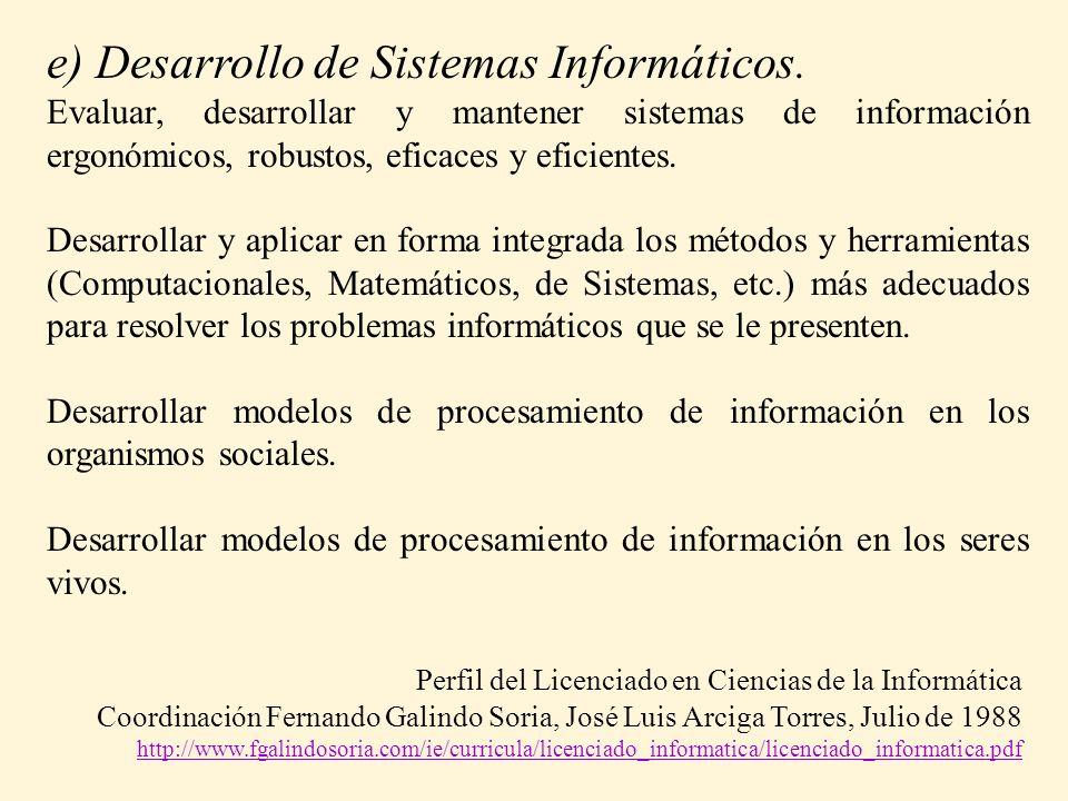 e) Desarrollo de Sistemas Informáticos.