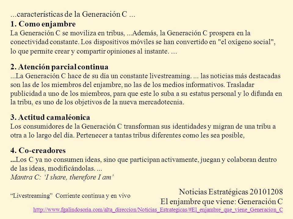 ...características de la Generación C ... 1. Como enjambre