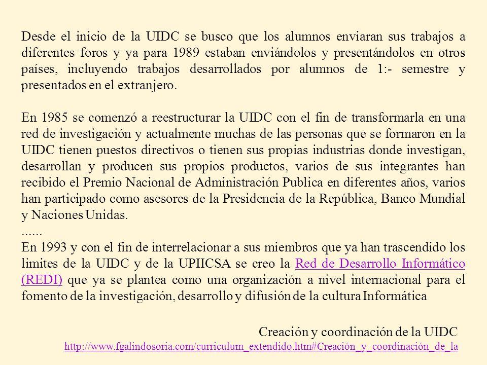 Creación y coordinación de la UIDC