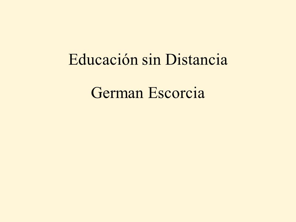 Educación sin Distancia German Escorcia