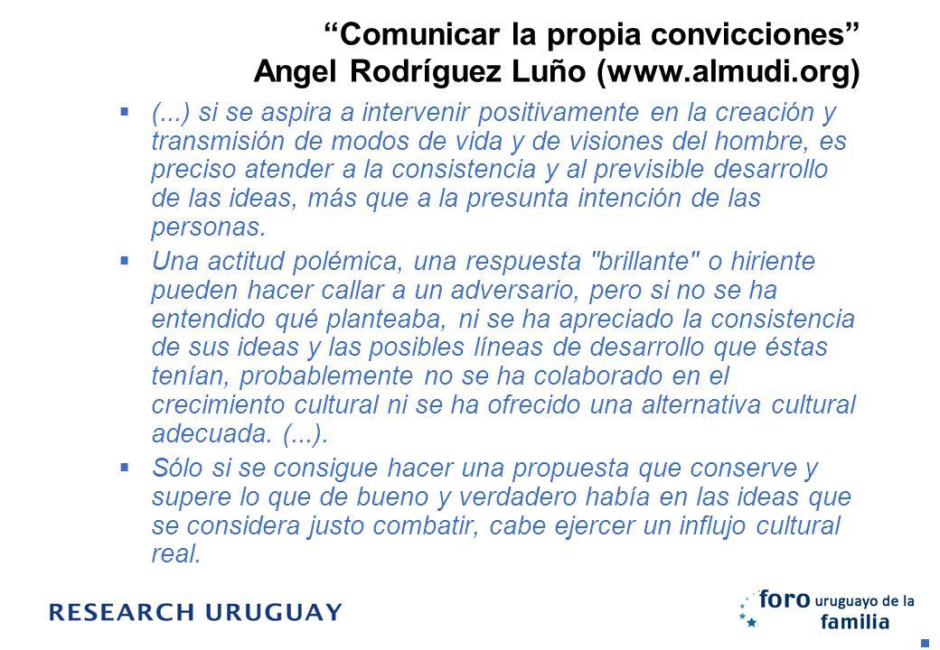 Comunicar la propia convicciones Angel Rodríguez Luño (www. almudi
