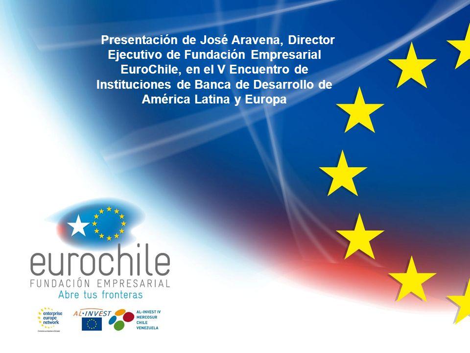 Presentación de José Aravena, Director Ejecutivo de Fundación Empresarial EuroChile, en el V Encuentro de Instituciones de Banca de Desarrollo de América Latina y Europa