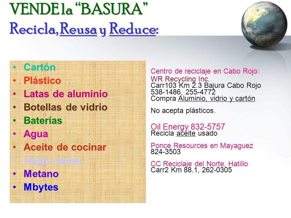 VENDE la BASURA Recicla, Reusa y Reduce: