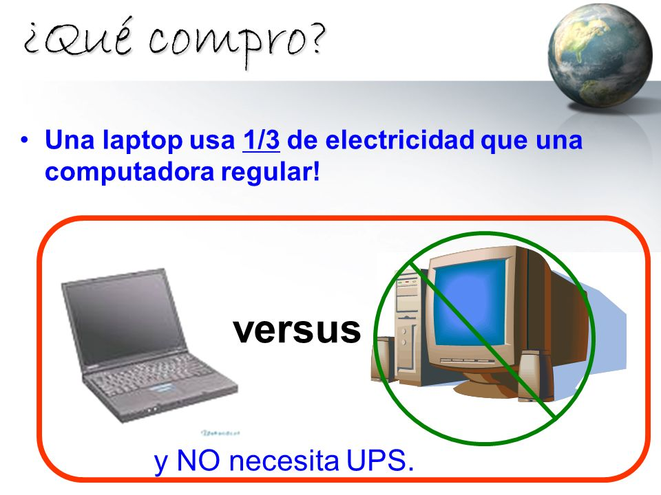 ¿Qué compro versus y NO necesita UPS.
