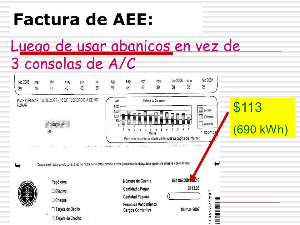 Factura de AEE: Luego de usar abanicos en vez de 3 consolas de A/C