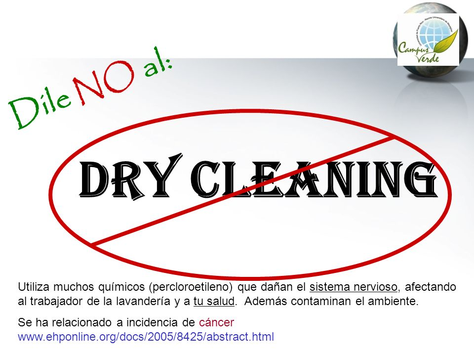 DRY Cleaning Dile NO al:
