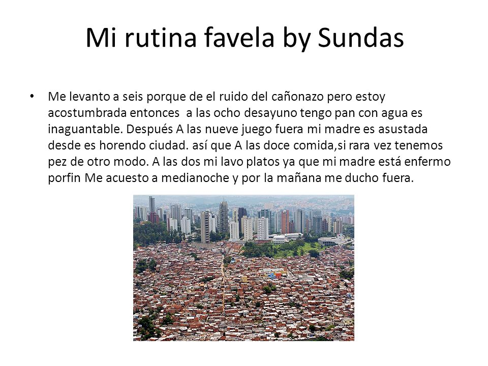 Mi rutina favela by Sundas
